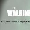 TWD Spin-off : Nous découvrirons le spin-off de The Walking Dead dimanche