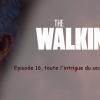 TWD SAISON 5 : Episode 16, toute l'intrigue du season finale a fuité ! (SPOILERS)